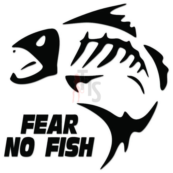 Fear No Fish Fishing Decal Sticker