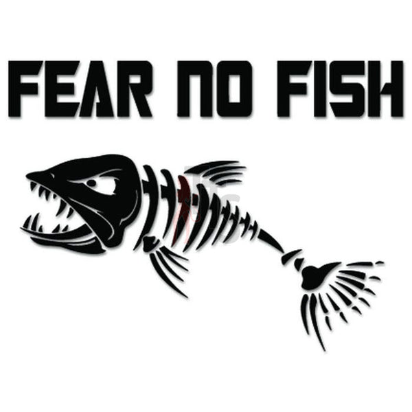 Fear No Fish Bone Fishing Decal Sticker