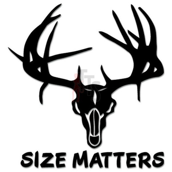 Size Matters Deer Buck Antlers Hunting Decal Sticker