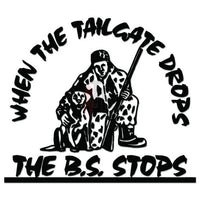 Tailgate Drops B.S. Stops Decal Sticker