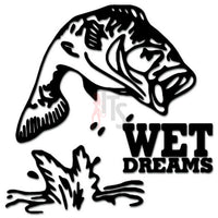 Wet Dream Bass Fish Fishing Decal Sticker