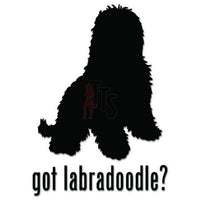 Got Labradoodle Dog Pet Decal Sticker