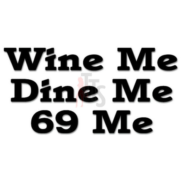 69 Sex Position Wine Dine Decal Sticker