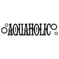 Aquaholic Alcohol Decal Sticker