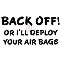 Back Off Tailgater Air Bags Decal Sticker