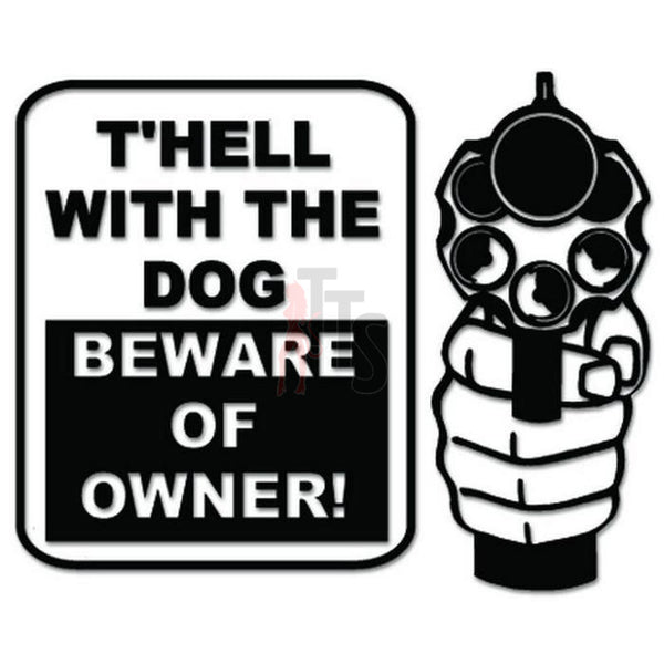Beware of Dog Owner Decal Sticker Style 1