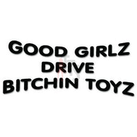 Good Girls Bitching Toys Decal Sticker