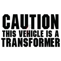 Caution Vehicle Transformer Decal Sticker