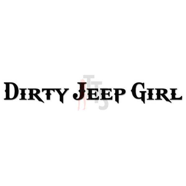 Dirty Jeep girl Decal Sticker