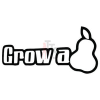 Grow a Pear Funny Decal Sticker