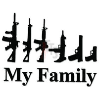 My Family Gun Rifle Weapon Decal Sticker