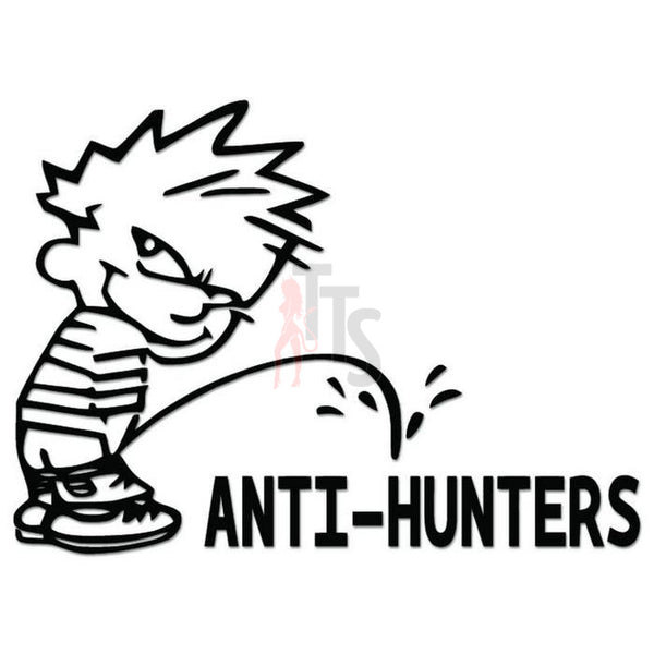 Piss On Anti-Hunters Decal Sticker