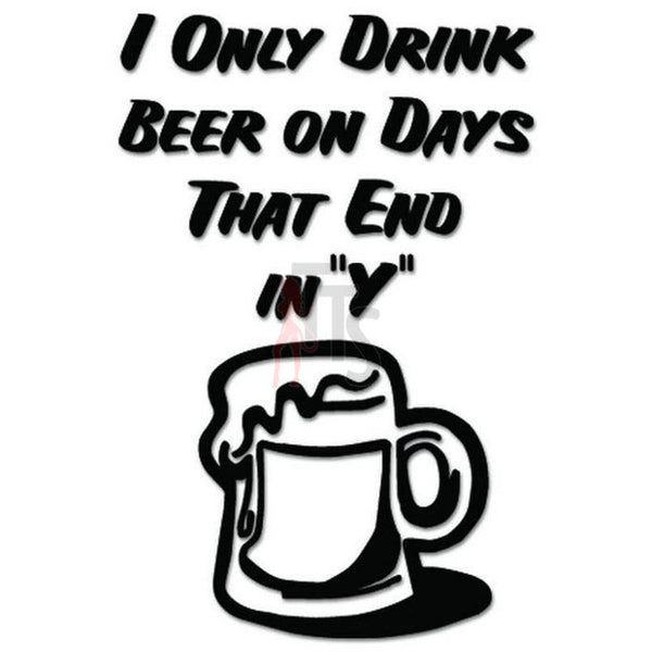 Everyday Beer Funny Decal Sticker
