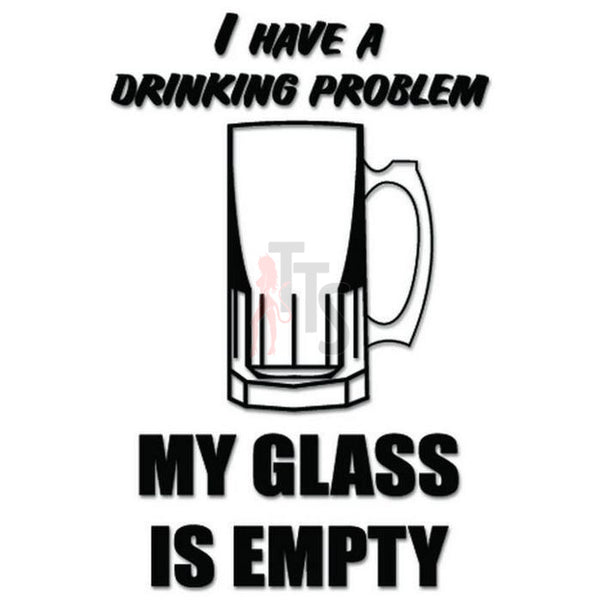 Glass Empty Beer Funny Decal Sticker