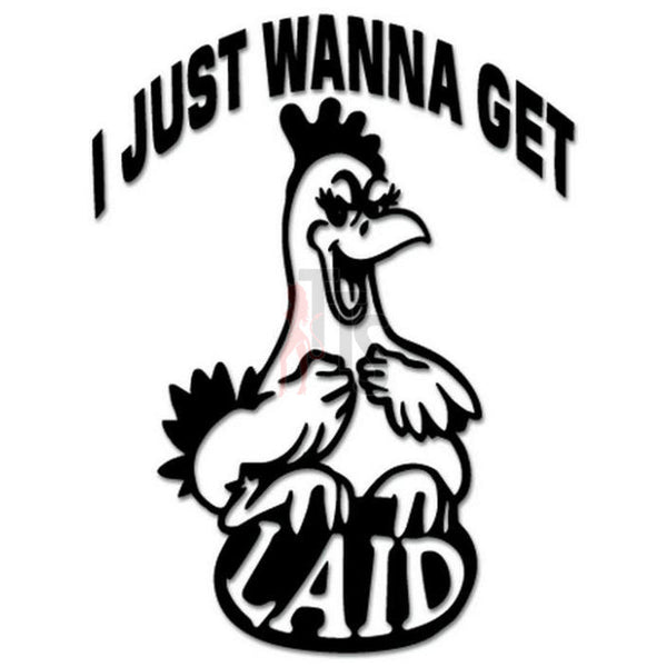 Chicken Get Laid Sex Funny Decal Sticker