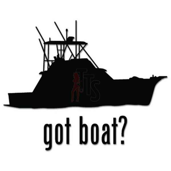 Got Boat Fishing Decal Sticker