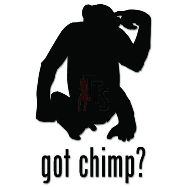 Got Chimp Monkey Decal Sticker
