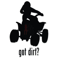 Got Dirt ATV Decal Sticker