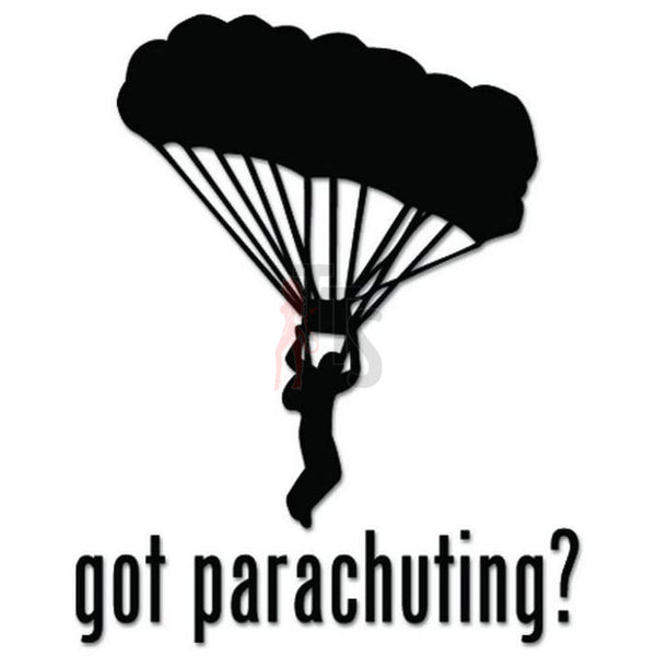 Got Parachuting Parachute Decal Sticker