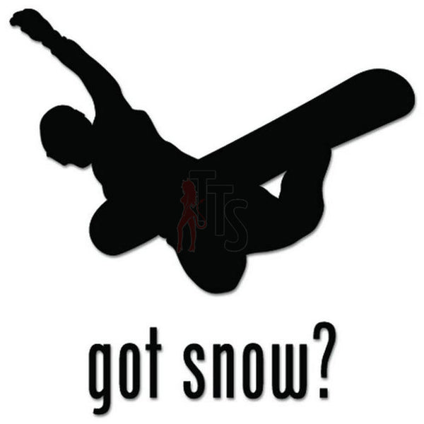 Got Snow Snowboard Decal Sticker