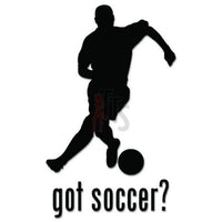 Got Soccer Futbol Decal Sticker
