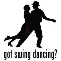Got Swing Dancing Decal Sticker