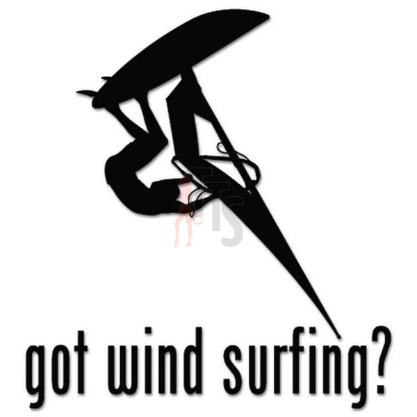 Got Wind Surfing Surfboard Decal Sticker