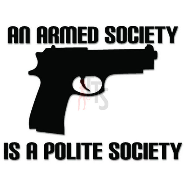 Armed Society Gun Pistol Decal Sticker