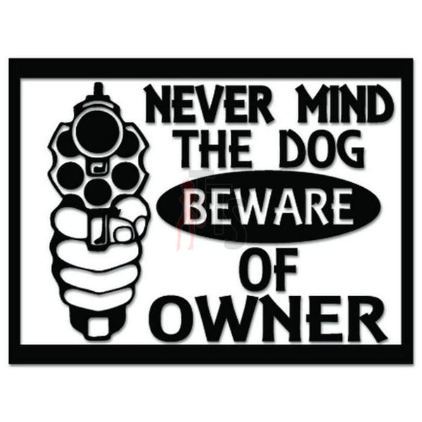Beware of Owner Gun Pistol Decal Sticker