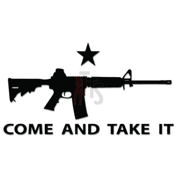 Come Take It Rifle Molon Labe Decal Sticker