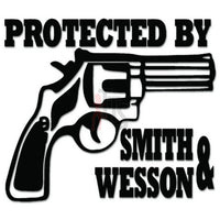 Protected by Smith Wesson Gun Pistol Decal Sticker