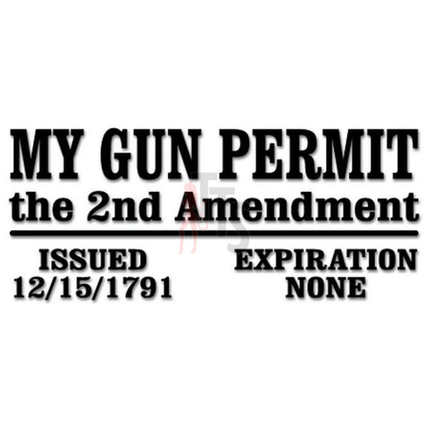 2nd Amendment No Expiration Gun Permit Decal Sticker