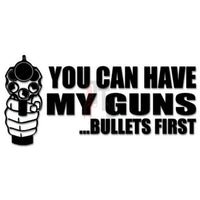 Gun Bullets Saying Decal Sticker