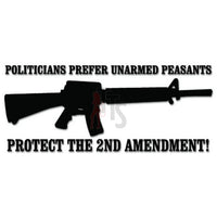 2nd Amendment Peasants Politicians Decal Sticker