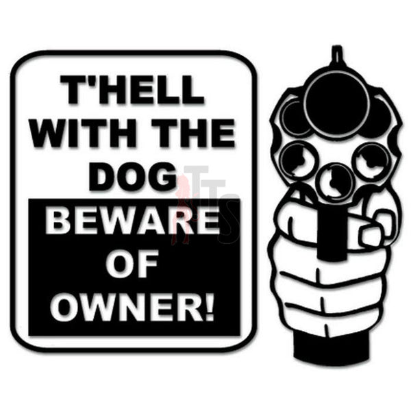 Beware of Owner Gun Decal Sticker