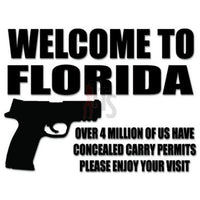 Florida Concealed Carry Permit Gun Saying Decal Sticker