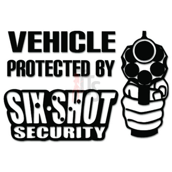 Six Shot Security Gun Pistol Decal Sticker