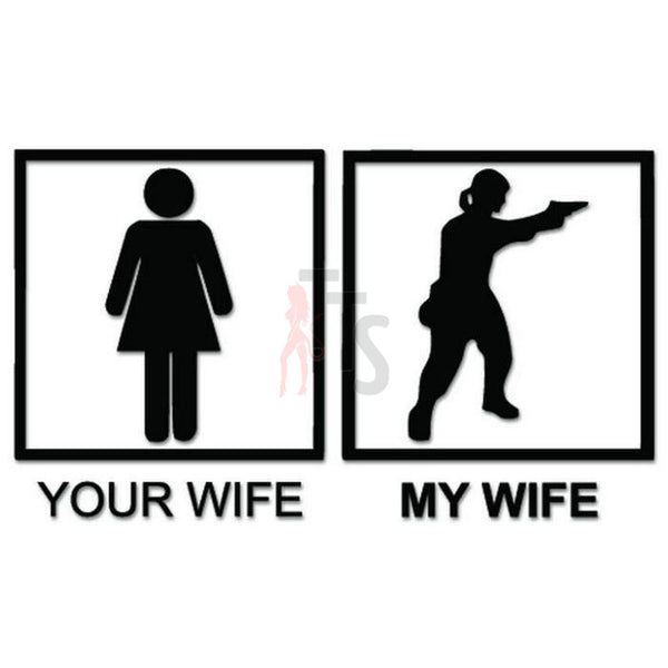 My Wife Gun Decal Sticker