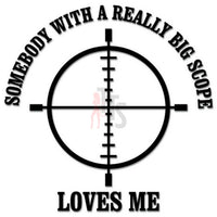 Crosshair Scope Saying Decal Sticker