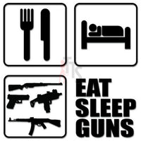Eat Sleep Guns Decal Sticker