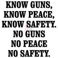 Guns Peace Saying Decal Sticker