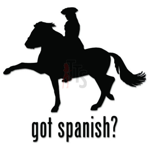 Got Spanish Horse Decal Sticker