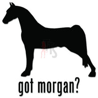 Got Morgan Horse Decal Sticker