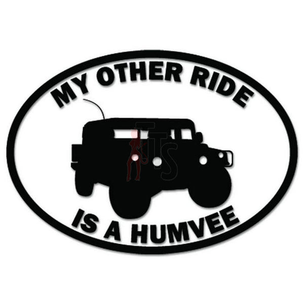 My Other Ride Is A Humvee Decal Sticker