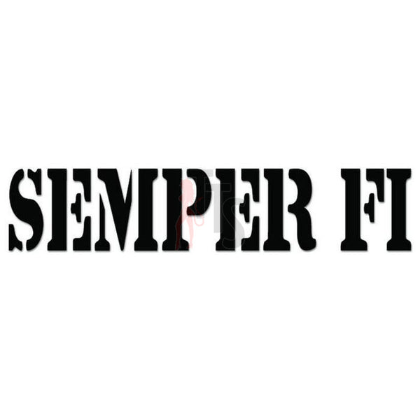 Semper Fidelis Always Loyal Marines Decal Sticker