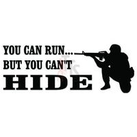 You Can't Hide Sniper Military Decal Sticker