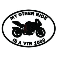 My Other Ride Honda VTR1000 Motorcycle Decal Sticker