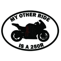 My Other Ride Kawasaki Ninja 250R Motorcycle Decal Sticker