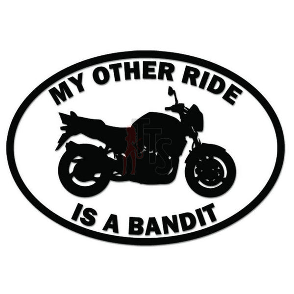 My Other Ride Suzuki Bandit Motorcycle Decal Sticker