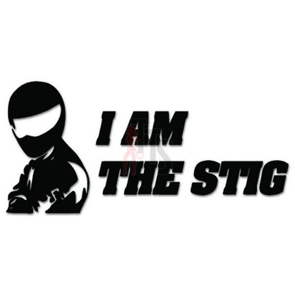 I Am The Stig Decal Sticker Style 1